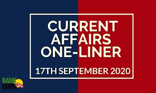 Current Affairs One-Liner: 17th September 2020