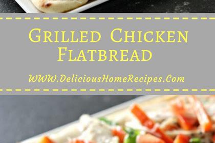 Grilled  Chicken Flatbread