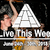 Live This Week: June 24th - June 30th, 2018