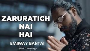ZARURATICH NAI HAI LYRICS – Emiway Bantai | Rap Song Lyrics