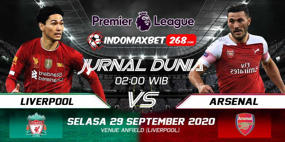 Prediksi Liverpool Vs Arsenal 29 September 2020 Pukul 02.00 WIB
