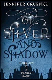 Of Silver and Shadow by Jennifer Gruenke