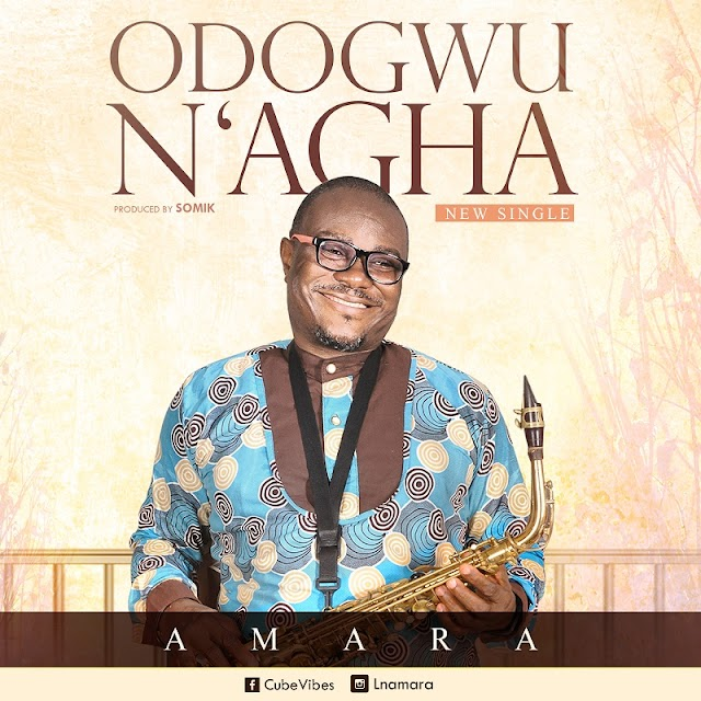 "AMARA Releases New Single ""ODOGWU N' AGHA"" (Great Warrior)"