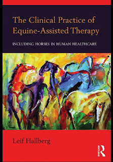 The Clinical Practice of Equine-Assisted Therapy Including Horses in Human Healthcare