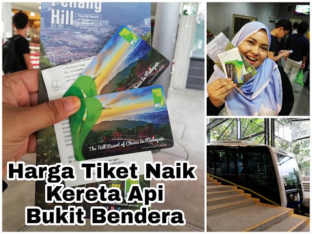 Harga Tiket Kereta Api Bukit Bendera (Penang Hill)