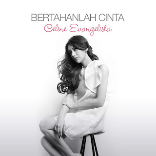 Celine Evangelista - Bertahanlah Cinta on iTunes