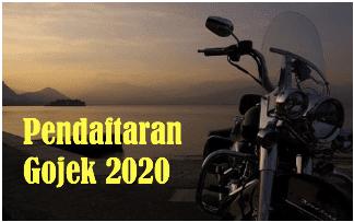 pendaftaran Gojek 2020, lowongan gojek 2020, lowongan driver gojek 2020, pendaftaran gocar 2020, lowongan gocar 2020