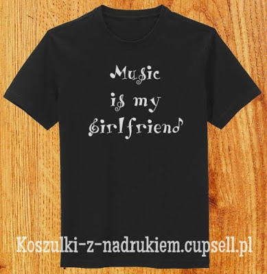 Koszulka Music is my girlfriend