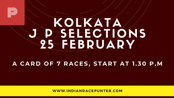 Kolkata Jackpot Selections 25 February, Jackpot Selections by indianracepunter,