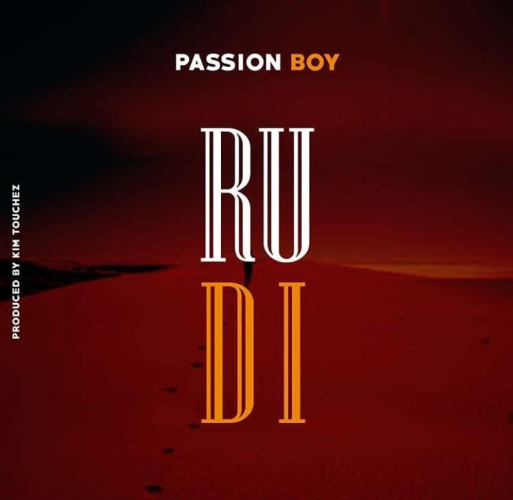 AUDIO   PASSION BOY - RUDI - CHUMA MEDIA