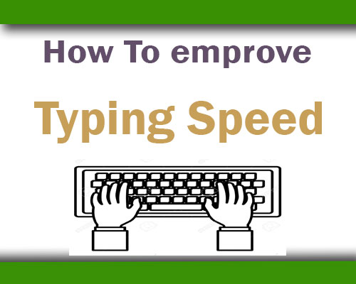How to improve my typing speed