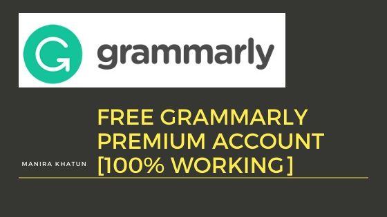 grammar check - free grammarly premium account 2020 [100% Working]