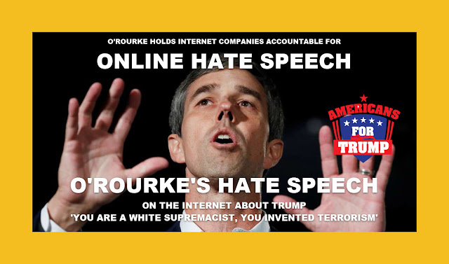 Memes: O'ROURKE'S HATE SPEECH ON THE INTERNET ABOUT TRUMP