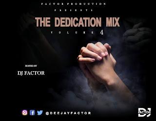 DOWNLOAD MIXTAPE:  DJ Factor - The Dedication Mix Vol 4