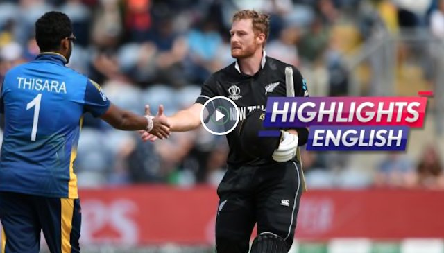 Watch the Highlights: NewZealand vs Srilanka .NZ won by 10 wickets