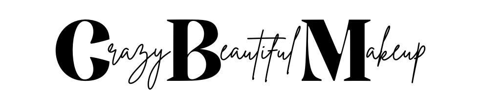 Crazy Beautiful Makeup & Lifestyle