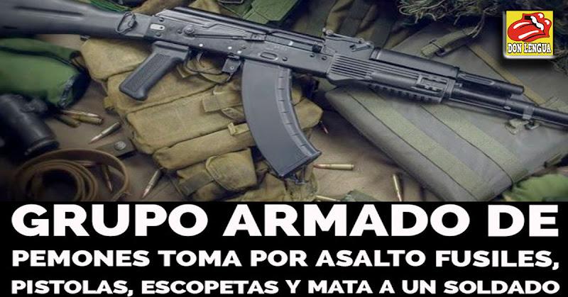 Militares y Pemones se llevaron más de 100 fusiles y chalecos durante el asalto - Agárrate Maduro!