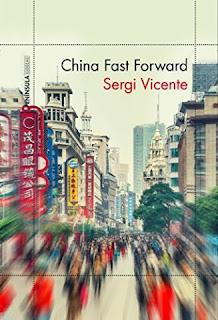 https://www.librosinpagar.info/2018/03/china-fast-forward-sergi-vicente.html