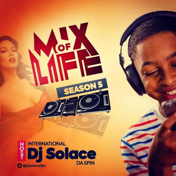 Int'l DjSolace – Mix Of Life (Season 5) (A / B)