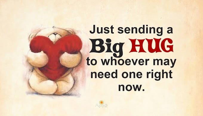 Just sending a Big HUG!
