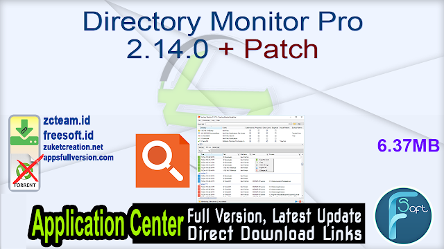 Directory Monitor Pro 2.14.0 + Patch_ ZcTeam.id