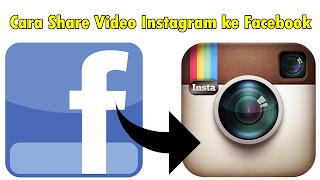 Cara Share Video Instagram ke Facebook
