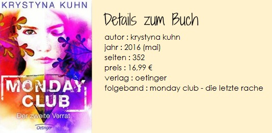 http://www.oetinger.de/buecher/jugendbuecher/monday-club/details/titel/3-7891-4062-7/19663/33264/Autor/Krystyna/Kuhn/Monday_Club._Der_zweite_Verrat.html