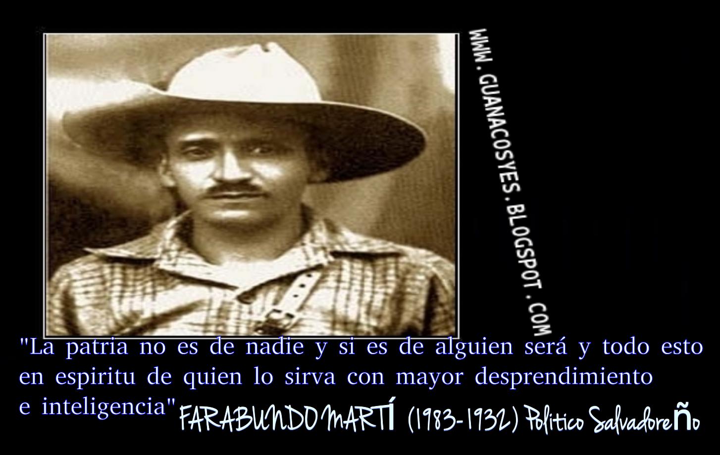 Cuscatlecos Yes Fraces Celebres De Farabundo Marti