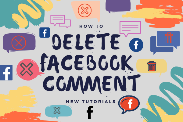 How To Delete Comments On Facebook<br/>