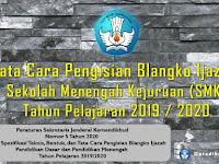 Tata Cara Pengisian Blangko Ijazah SMK Tahun Pelajaran 2019 / 2020
