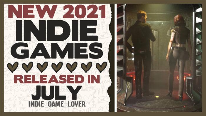 New Indie Games ❤ July 2021 | Part 1