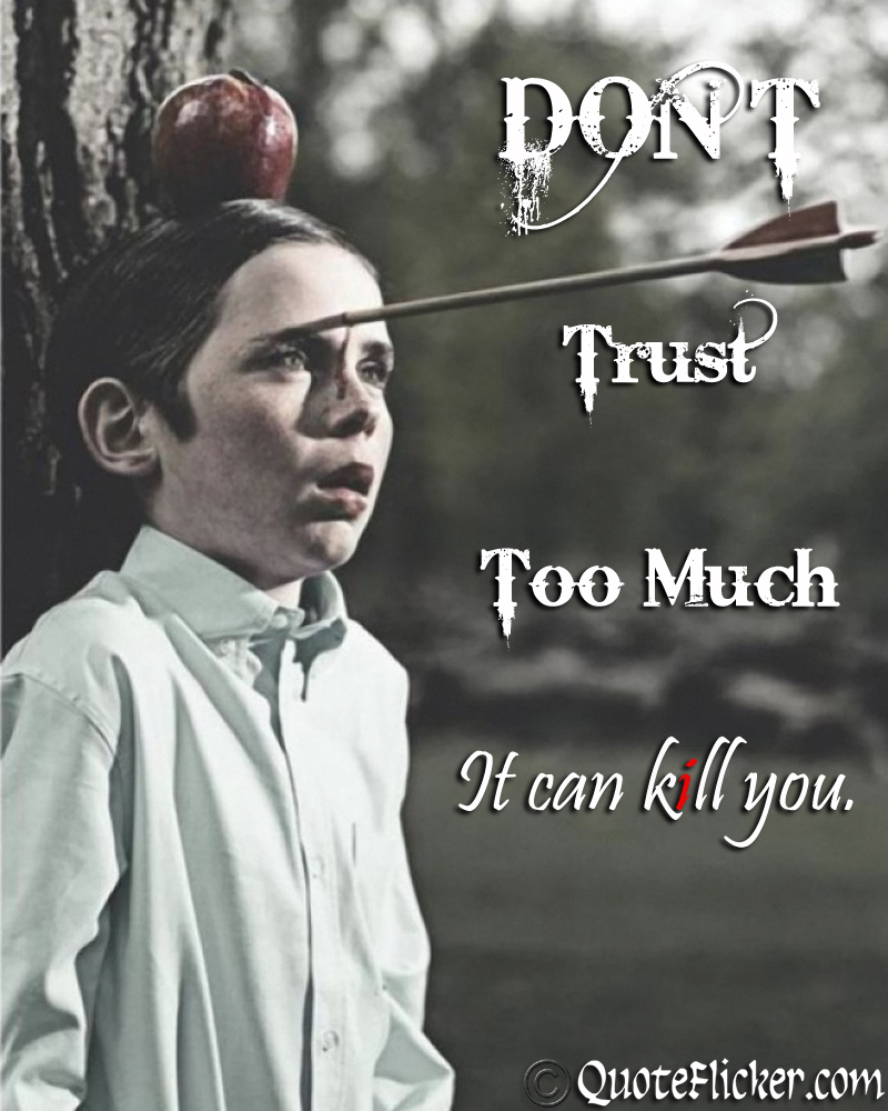 Dont Trust Quotes Collection