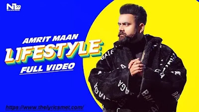 Lifestyle Song Lyrics | Amrit Maan Ft Gurlej Akhtar- Latest Punjabi Songs 2020-New Punjabi Songs 2020