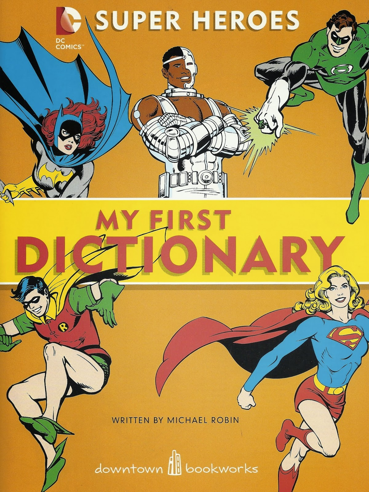 Every Day Is Like Wednesday: More on Super Heroes: My First