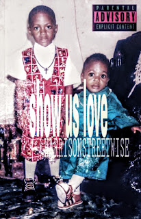 [Music] Harrisonstreetwise – Show Us Love