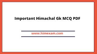 Important Himachal Gk MCQ PDF