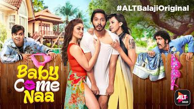 Baby Come Naa 2018 Hindi Complete WEB Series 720p HEVC