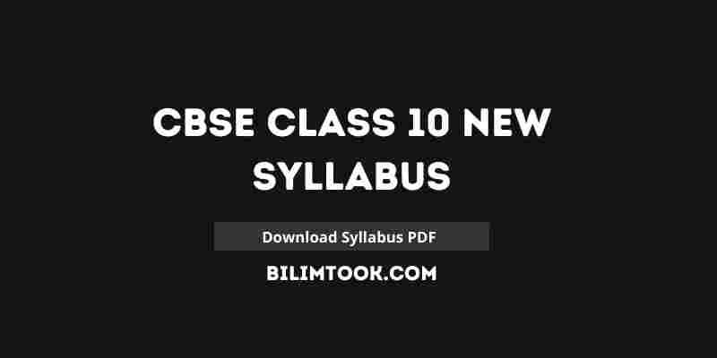 CBSE Class 10 New Syllabus 2021-22