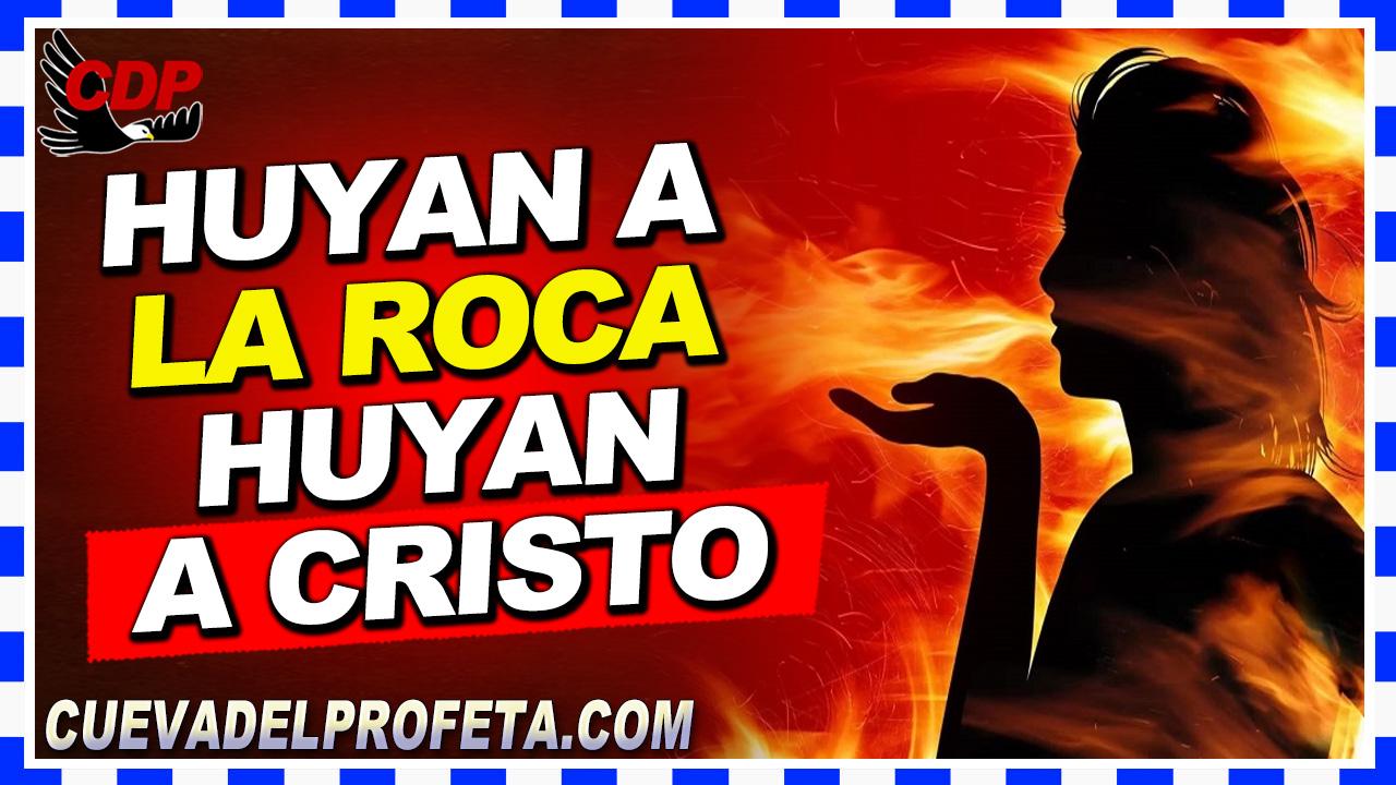 Huyan a la Roca Huyan a Cristo - William Branham en Español