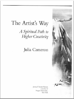 The Artists Way A Spiritual Path To Higher Creativity - Julia Cameron