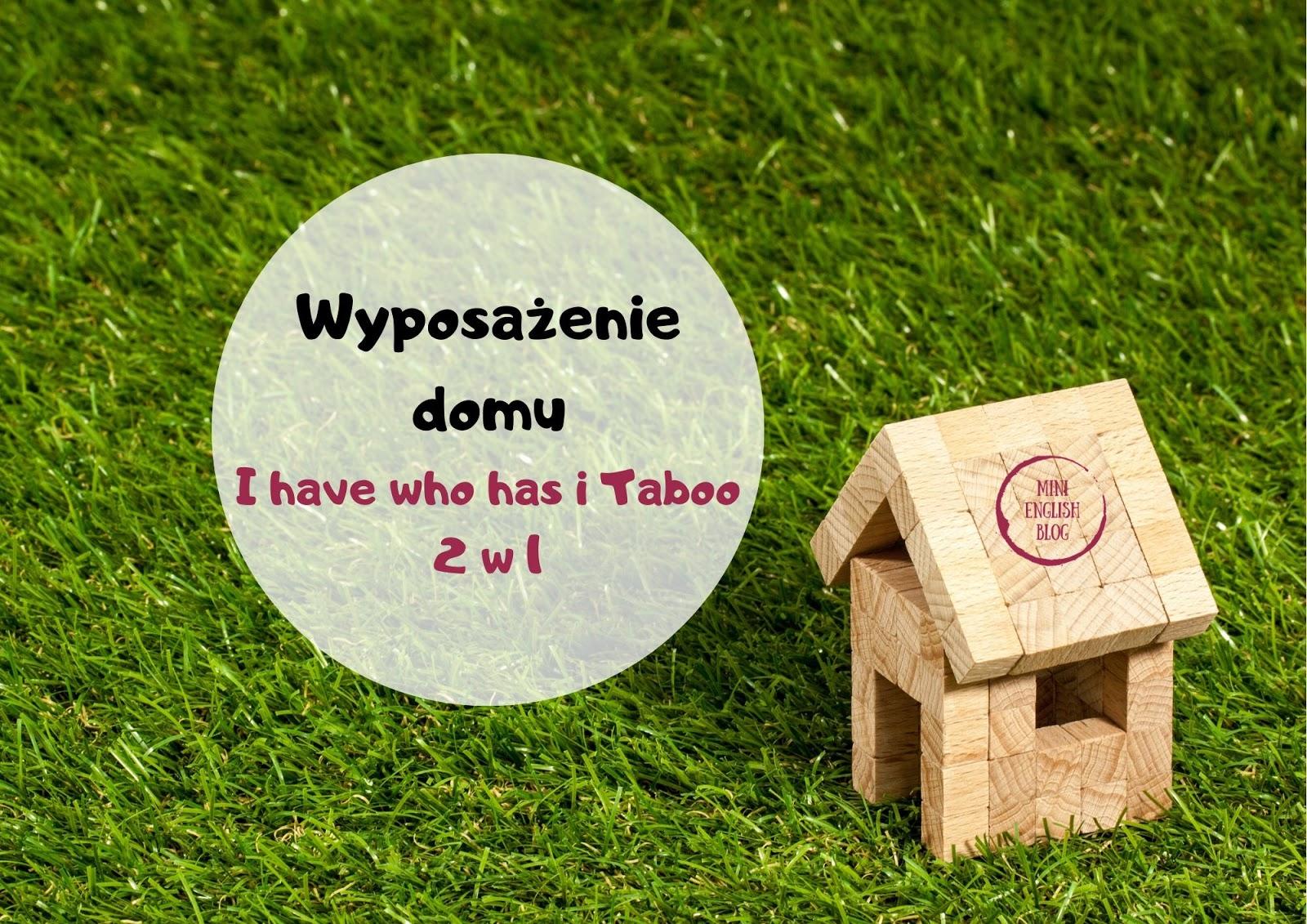 Wyposażenie domu - I have who has i Taboo 2 w 1