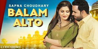 Balam Alto Lyrics - Sapna Chaudhary