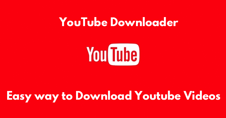 Youtube Downloader – How to Download Videos from YouTube