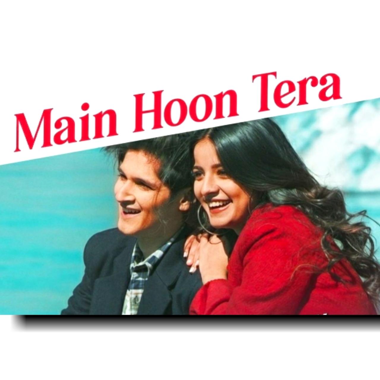 Latest hindi beautiful track Main Hoon Tere has sung in the beautiful voice of Pranay Bahuguna.