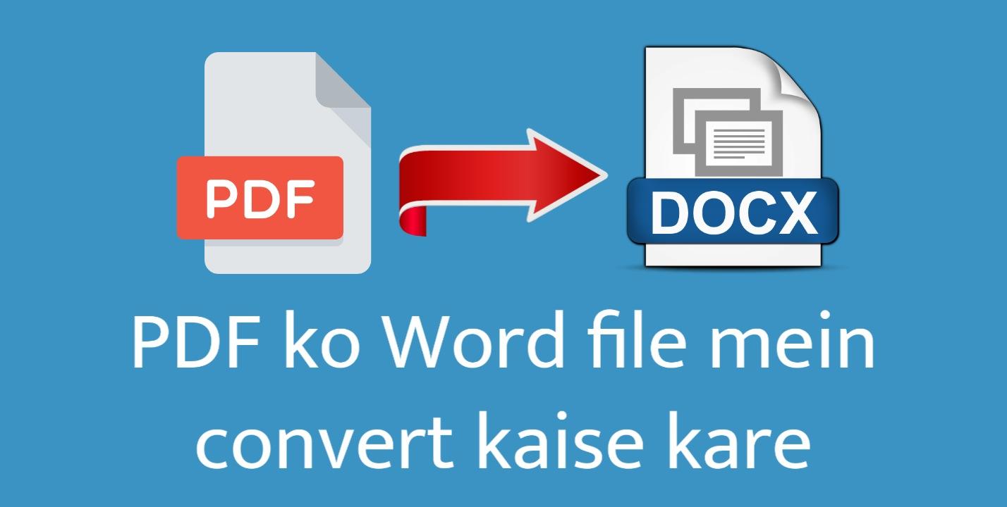 PDF ko Word file mein convert kaise kare