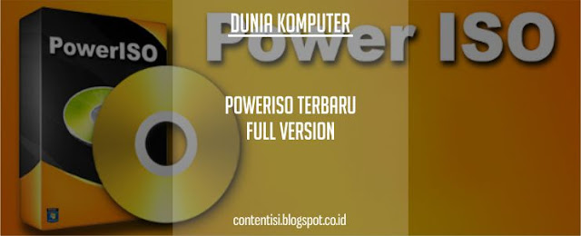 PowerISO Terbaru Full Version