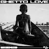 PREMIER: Wizkid - Ghetto Love (Prod. By KillerTunes)