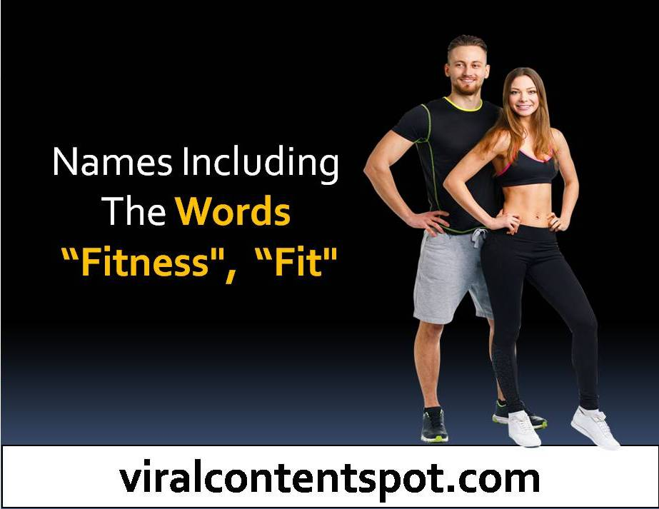 """Names including the words """"fitness"""", """"fit"""""""