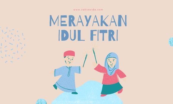 Merayakan Idul Fitri