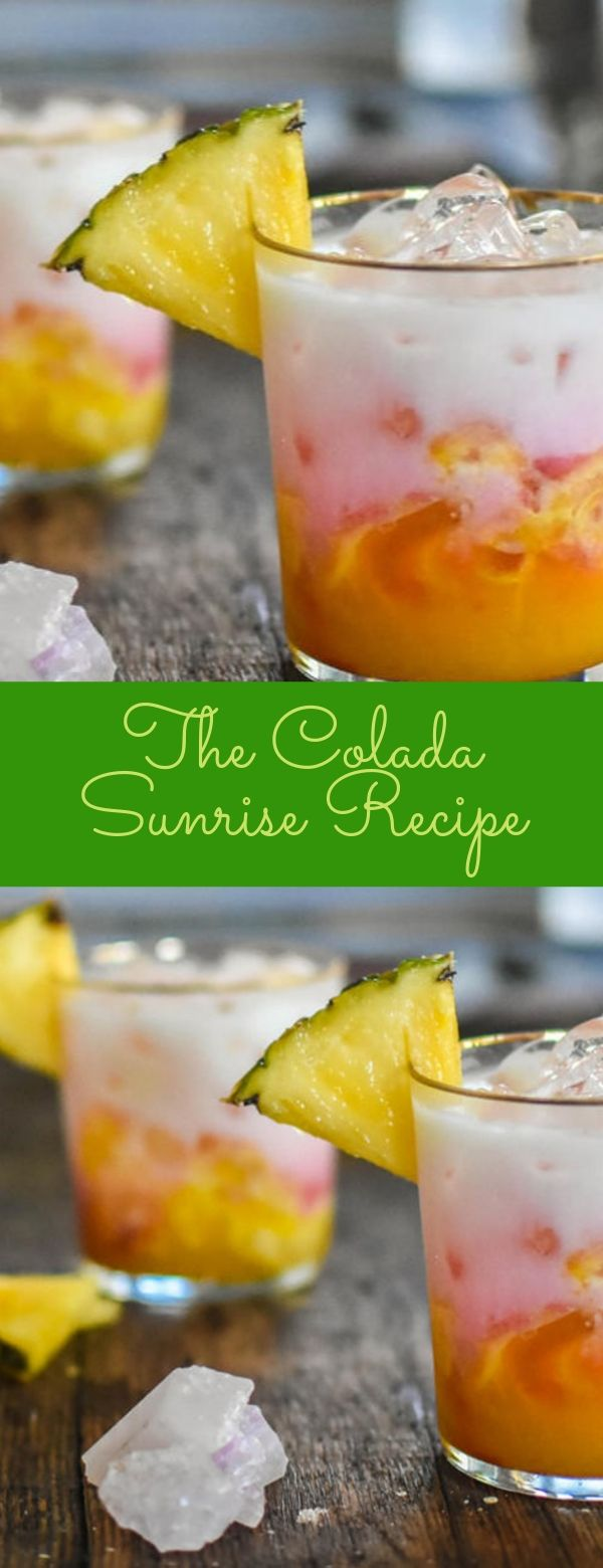 The Colada Sunrise Recipe